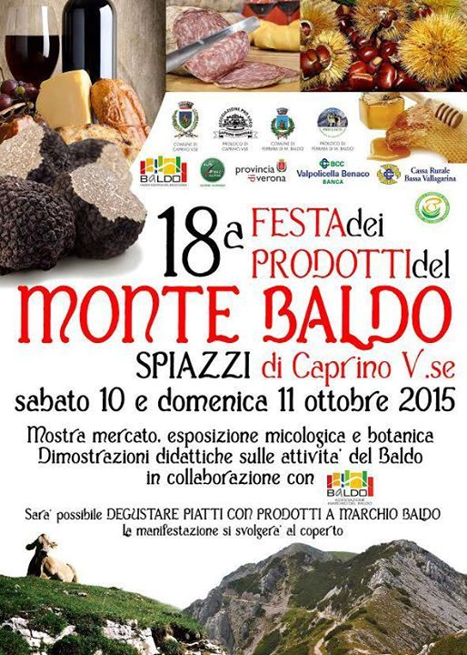 FESTA DEI PRODOTTI DEL MONTE BALDO  Ore 10.00  Apertura stands prodotti del Bald...