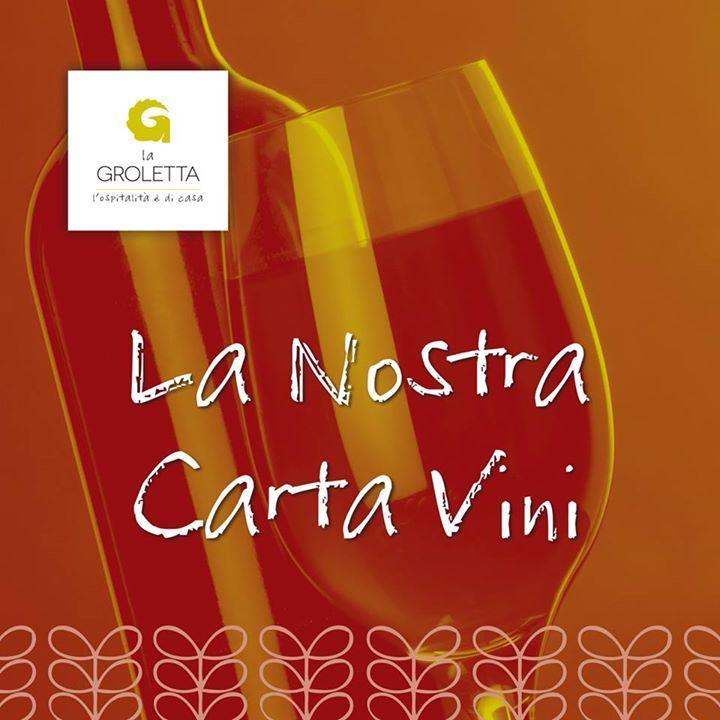 CARTA CANTA! Questa è la carta vini de La Groletta, selezione di alcuni tra i pi...