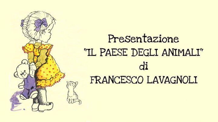 """Sabato 23 ore 11.00 Francesco Lavagnoli presenterà il suo Libro """"IL PAESE DEGLI ..."""